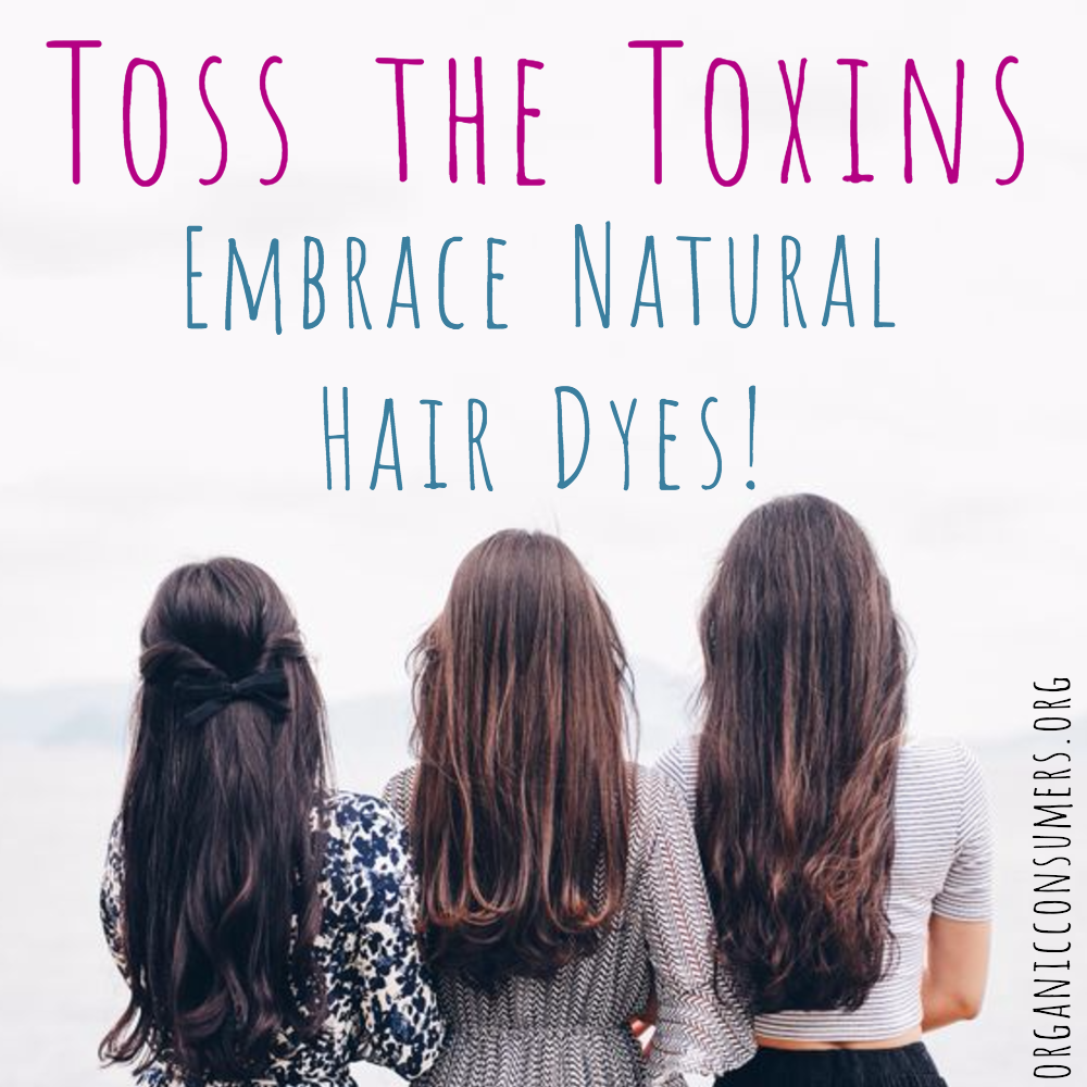 Commercial Hair Dyes Are Full Of Toxic Ingredients Many Of Which Are Linked To Allergies Cancer Repr Hair Dye Allergy Dyed Natural Hair Embrace Natural Hair