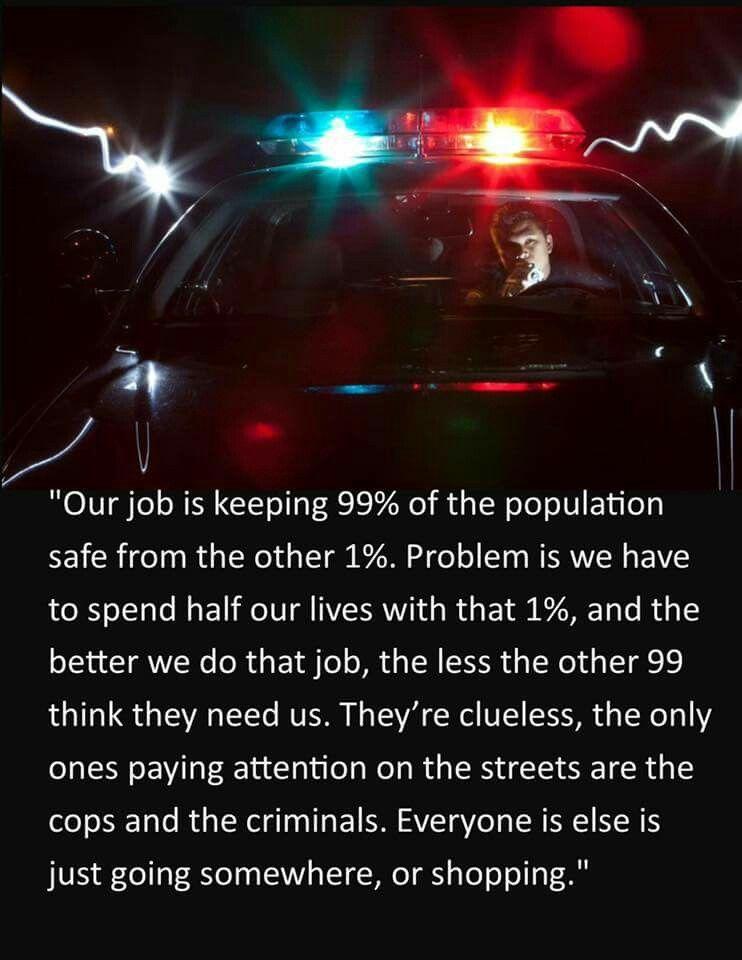 Pretty Much Law Enforcement Law Enforcement Jobs Police Life