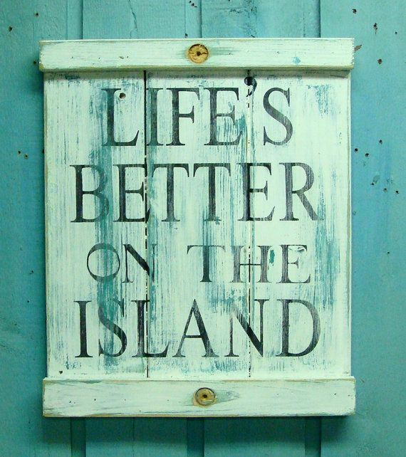 Long Island Wall Art beach house sign - life's better on the island weathered wood wall