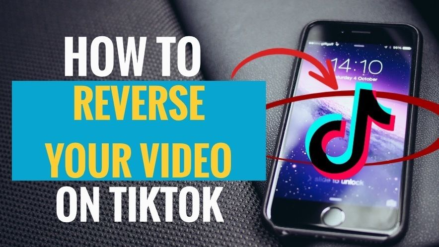 How To Reverse Your Tiktok Videos Simple Steps My Media Social In 2020 Reverse Video Add Music