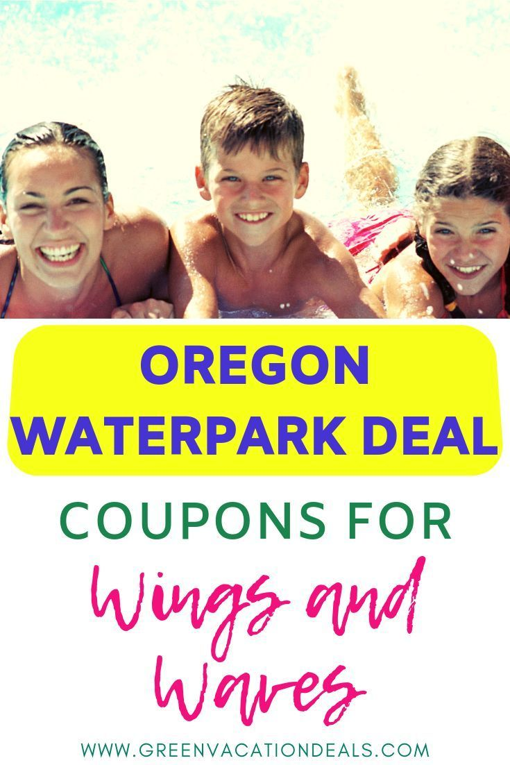 Oregon Waterpark Deal Wings and Waves Coupons Green