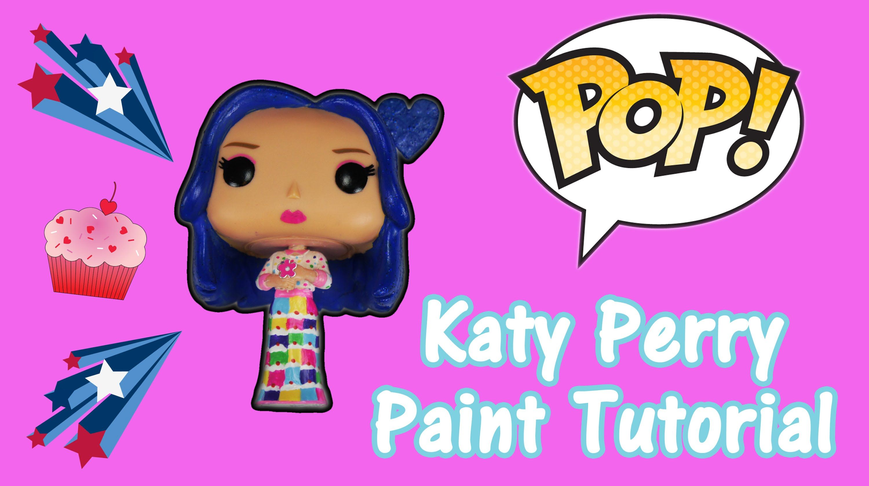 acdf0d2f6f3 Katy Perry FUNKO POP AHS Cordelia Foxx Custom Paint Tutorial ...