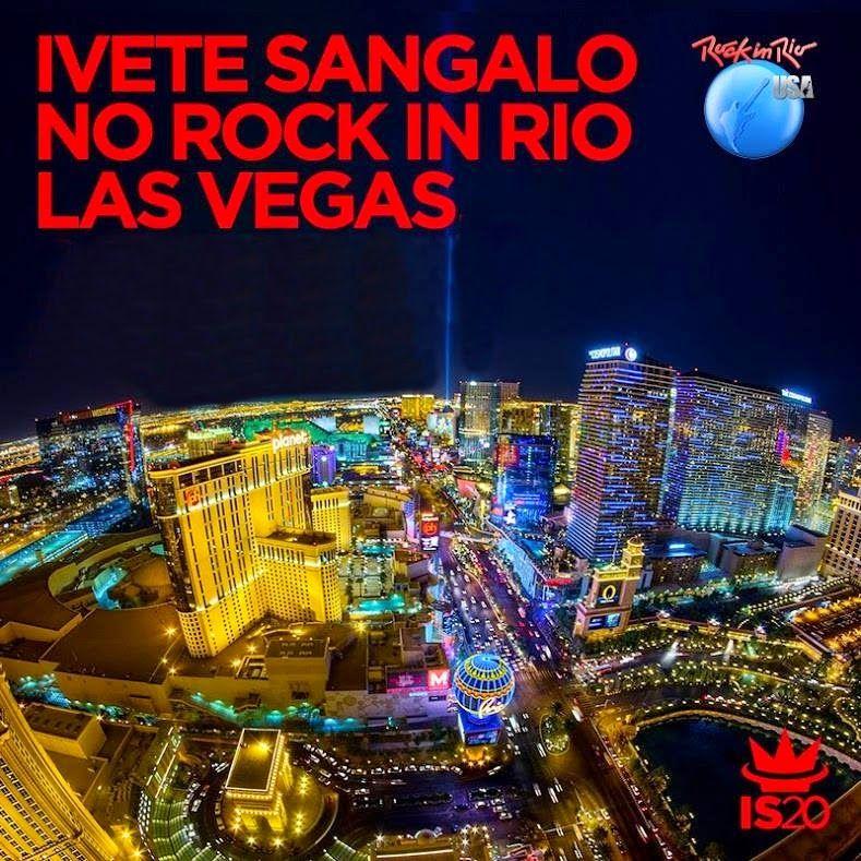 ACONTECE: Ivete Sangalo na estreia do Rock in Rio Las Vegas