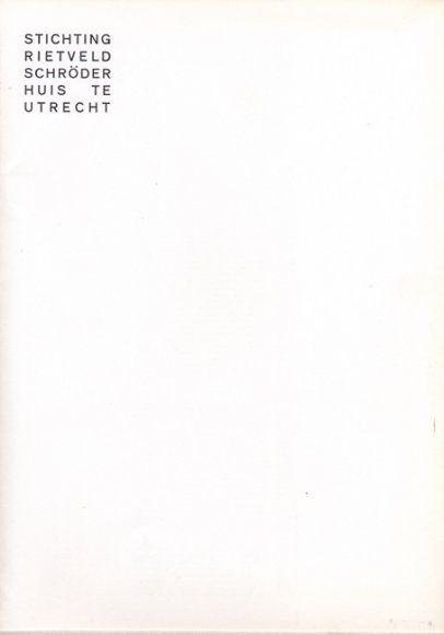 Stichting Rietveld Schröder Huis Utrecht Booklet, Stichting Rietveld Schröder Huis, 1974