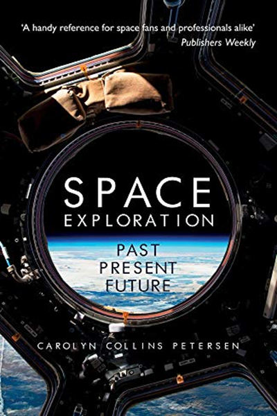 (2019) Space Exploration: Past, Present, Future by Carolyn Petersen - Amberley Publishing 10-01 #ledtechnology