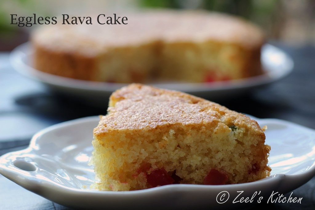 Eggless Rava Cake Recipe With Whole Wheat Flour Zeel S Kitchen Recipe Cooker Cake Cake Recipes Semolina Cake
