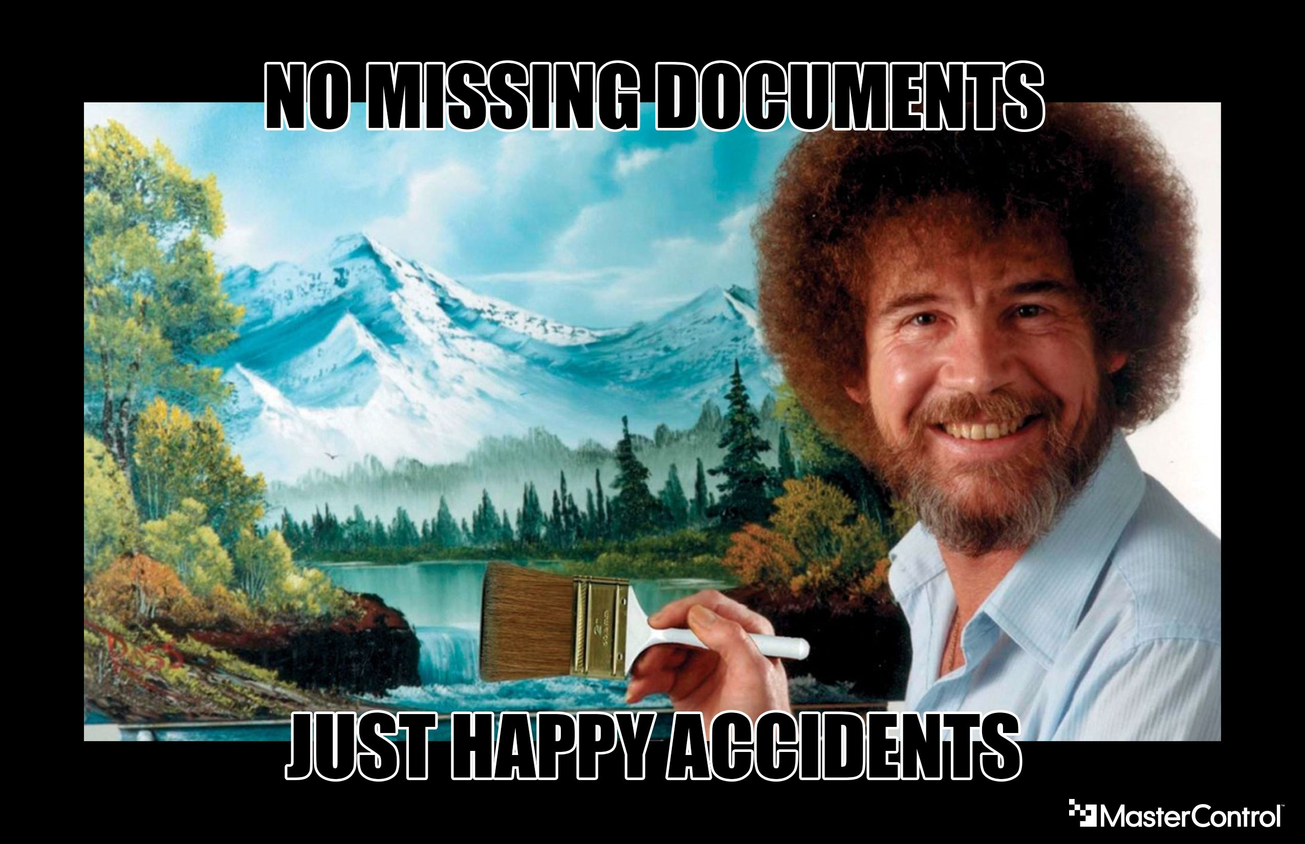 Bob Ross - Missing Documents Happy Accidents