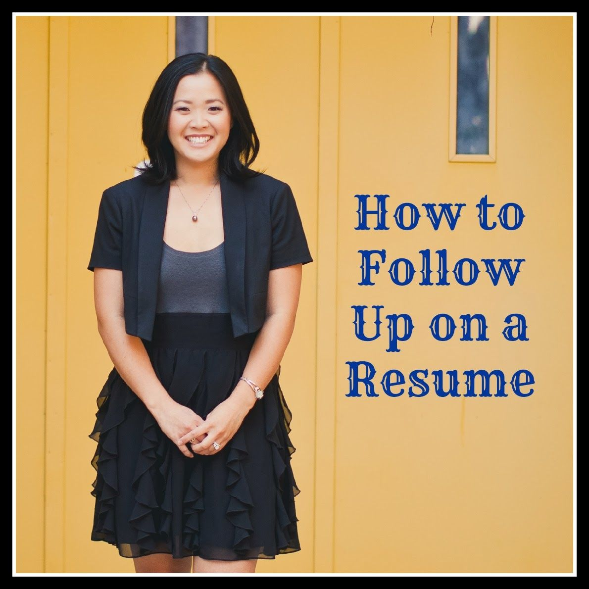 how to follow up on a resume or application