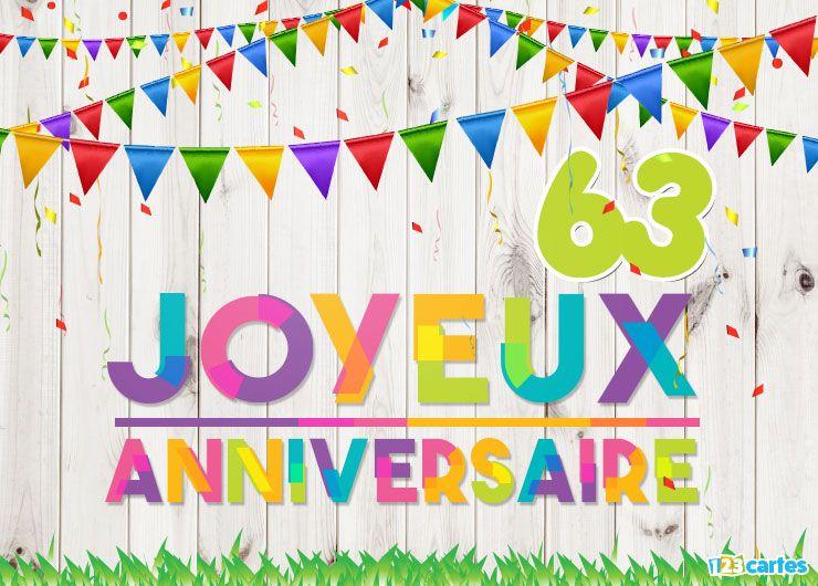 16 Cartes Joyeux Anniversaire Age 63 Ans Gratuits 123 Cartes Carte Anniversaire Carte Joyeux Anniversaire Carte Anniversaire Humour