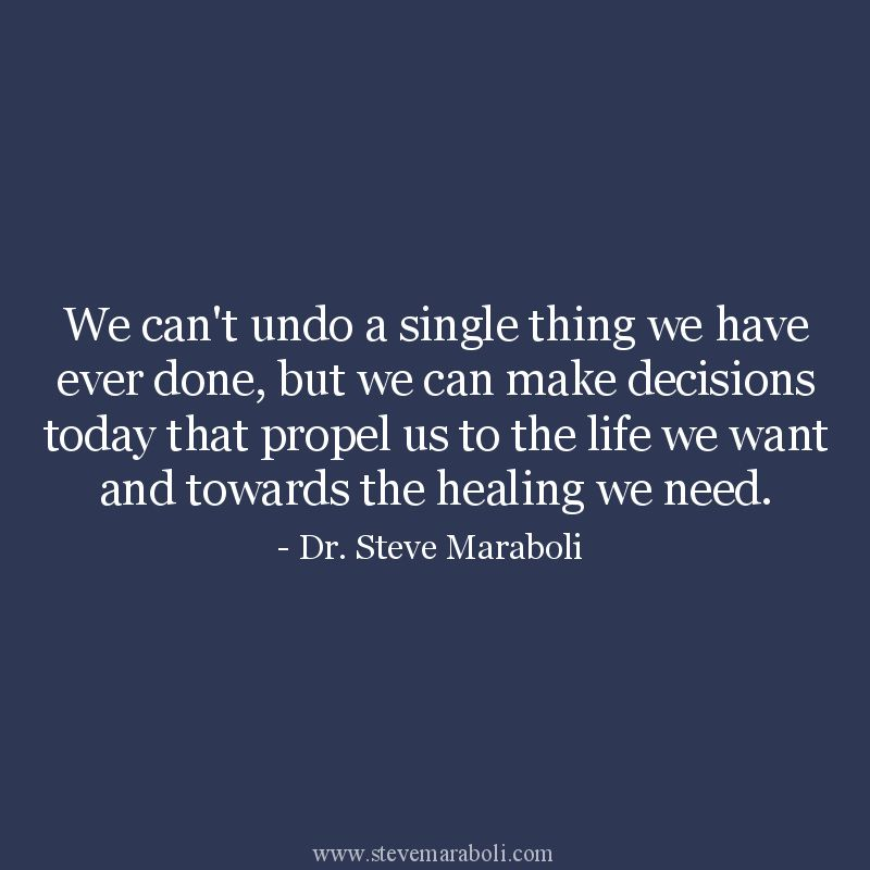 """""""We Can't Undo A Single Thing We Have Ever Done, But We"""