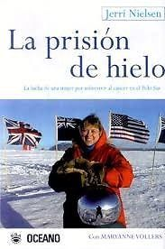 PRISION DE HIELO  JERRI NIELSEN