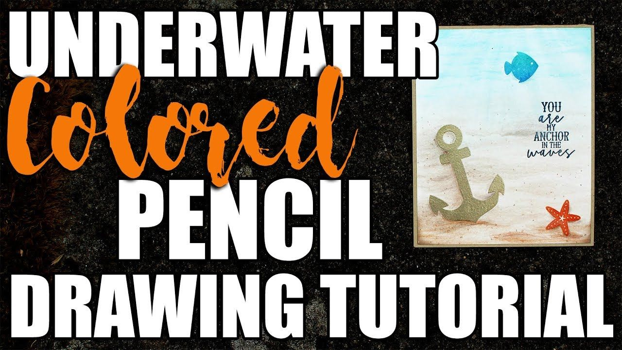 Underwater Colored Pencil Drawing - DIY Greeting Card ...