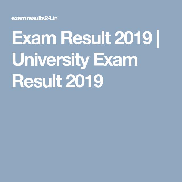 Exam Result 2019 | University Exam Result 2019 | Exam