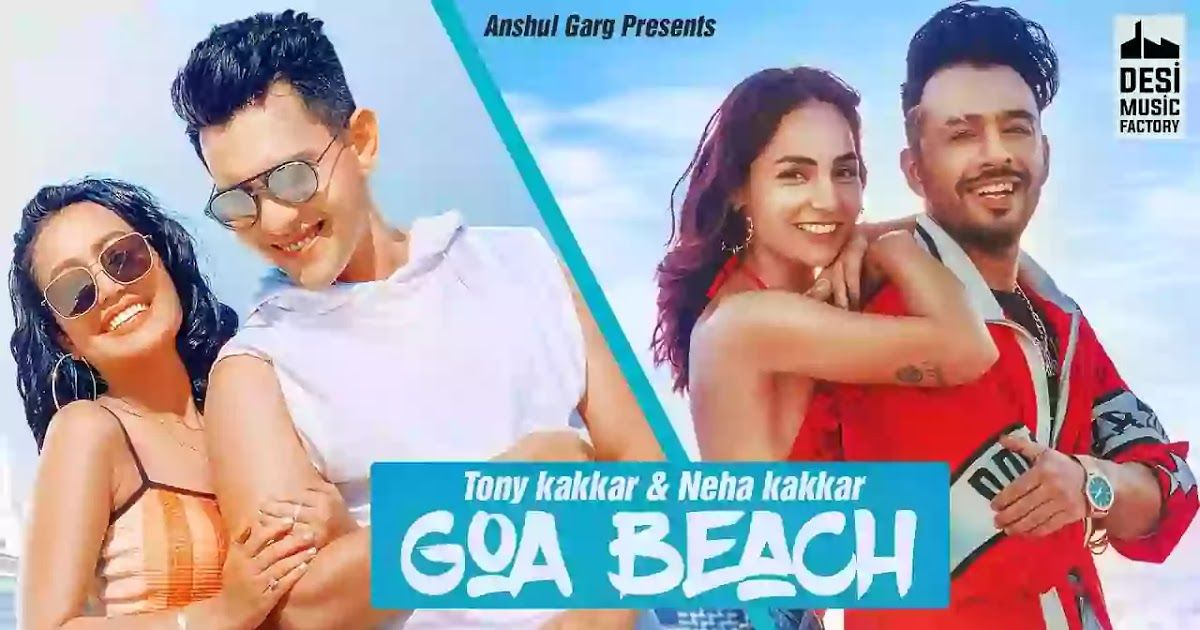 Goa Beach LyricsTony Kakkar & Neha Kakkar2020 in 2020