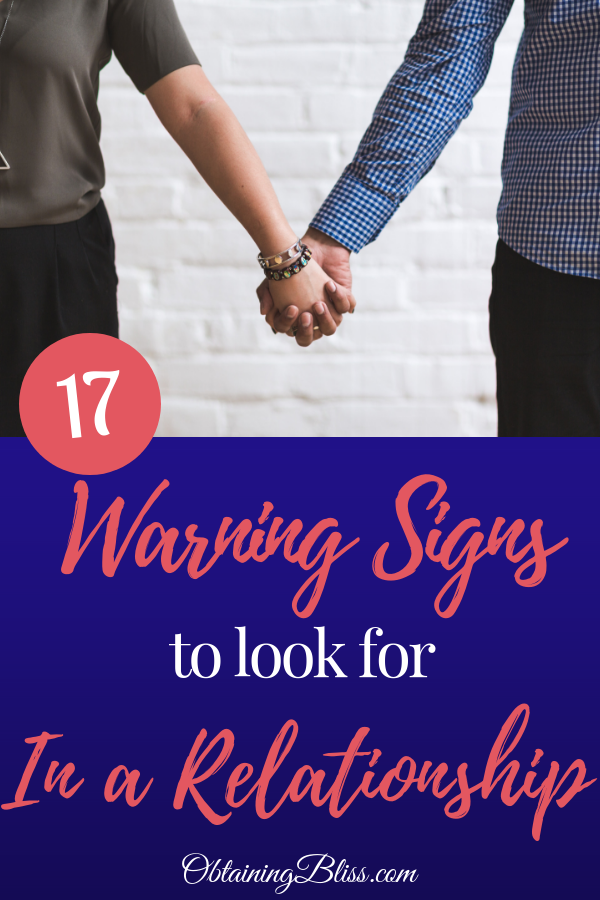17 Warning Signs to Look for In Your Relationship