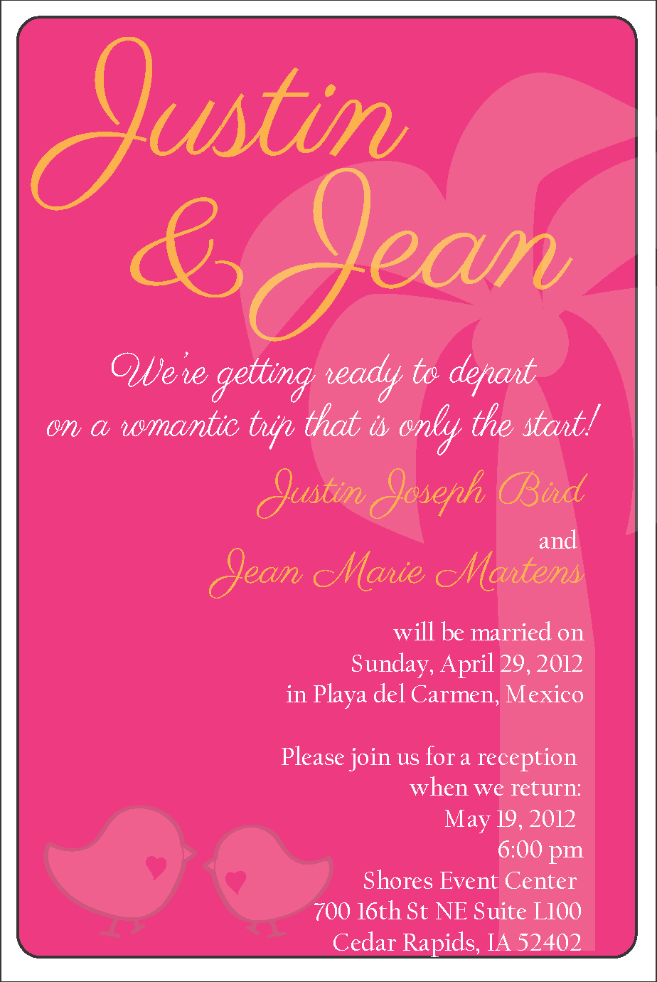This was the invitation to our reception we held after we came back ...