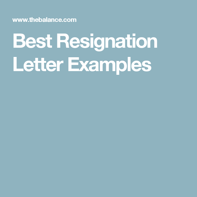 Letters Of Resignation Samples Best Resignation Letter Examples To Quit Your Job  Resignation .