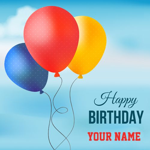 Happy Birthday Card With Colored Balloons And Your Name
