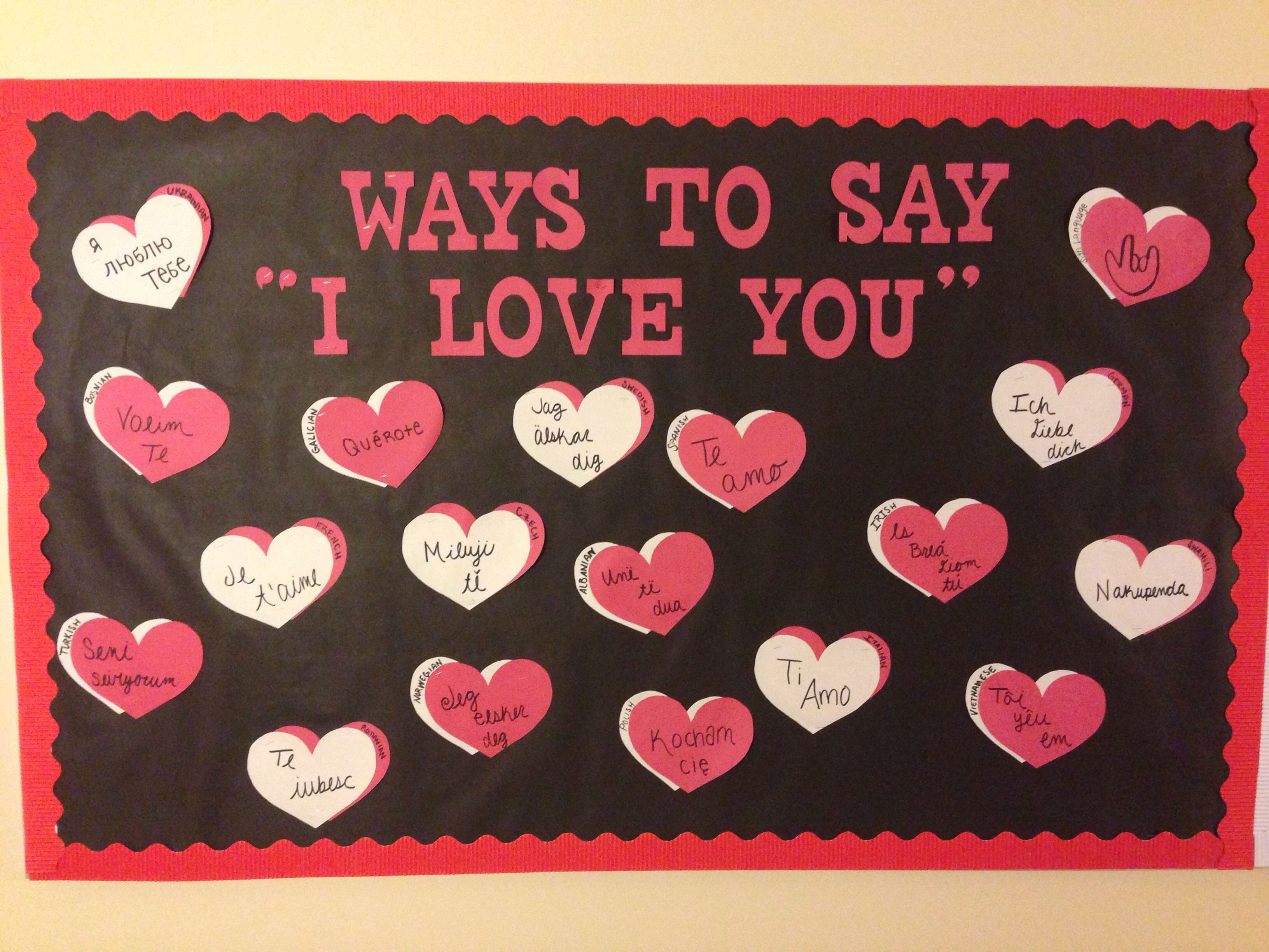 valentines bulletin board! i love you in different languages