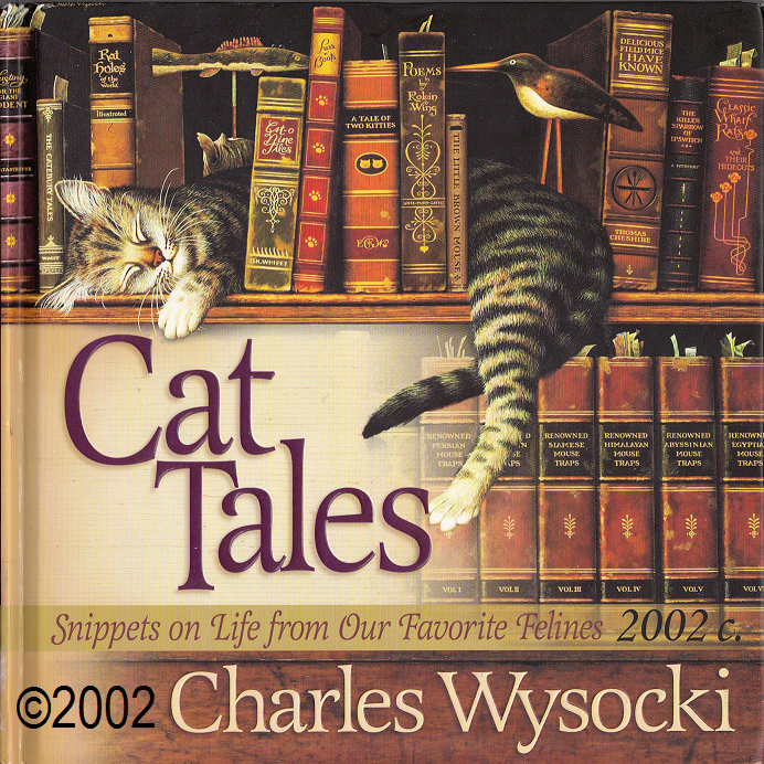 Frederick The Literate Cover Art For The Book Cat Tales C Charles Wysocki Artist Compiler Usa 1928 2002 More On The Artist Http Cats Cat Books Books