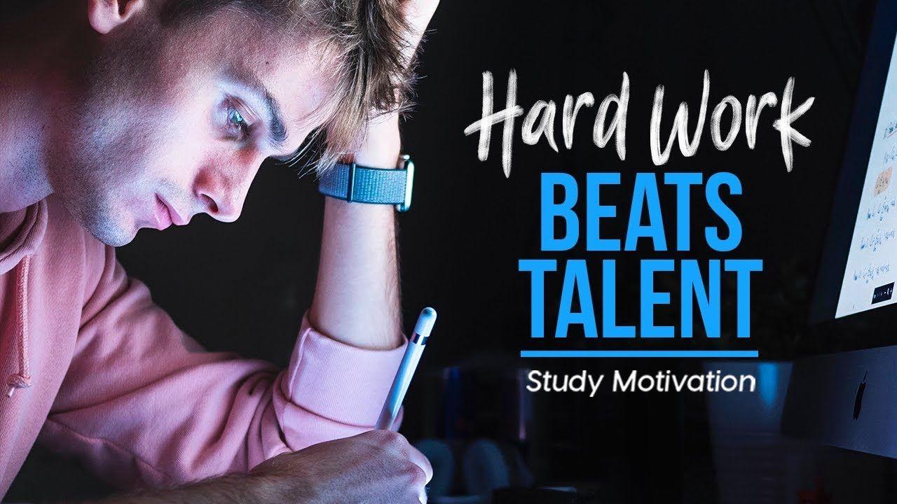 Hard Work Beats Talent School Motivation Hard Work Beats