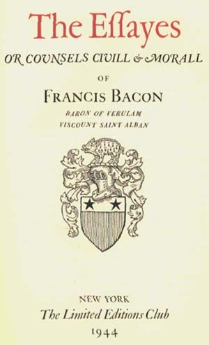 sir francis bacon essays BACON, SIR FRANCIS (INTRODUCTION BY