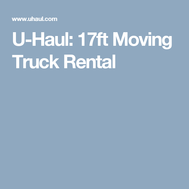 UHaul Ft Moving Truck Rental  Moving Tips