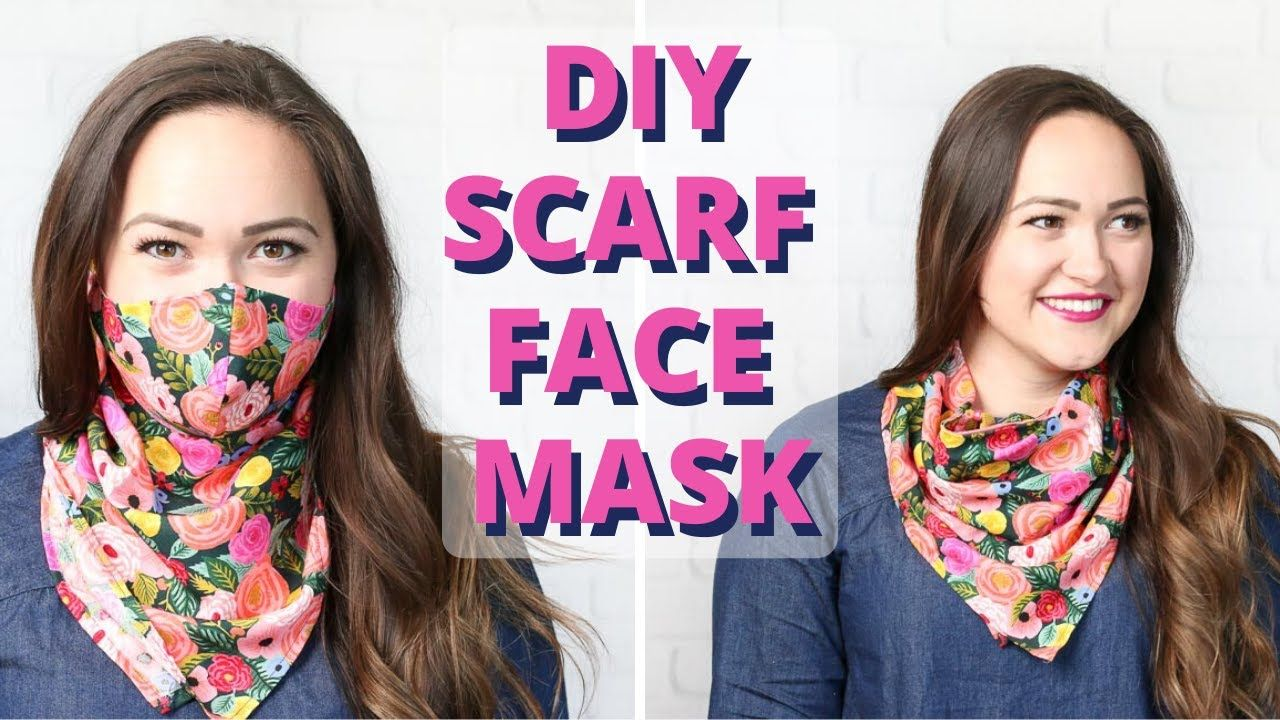 Scarf Face Mask Sewing Tutorial FREE Face Mask Pattern