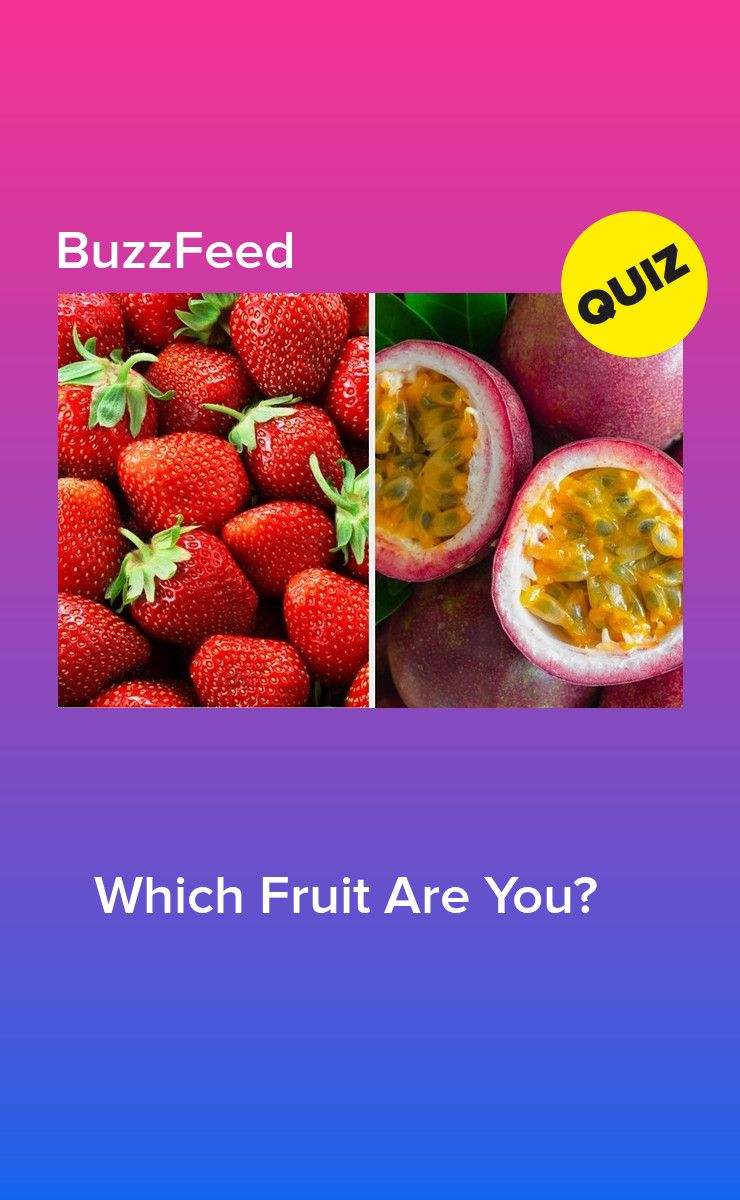 Which Fruit Are You Fruit Fruit Quiz Playbuzz Quizzes