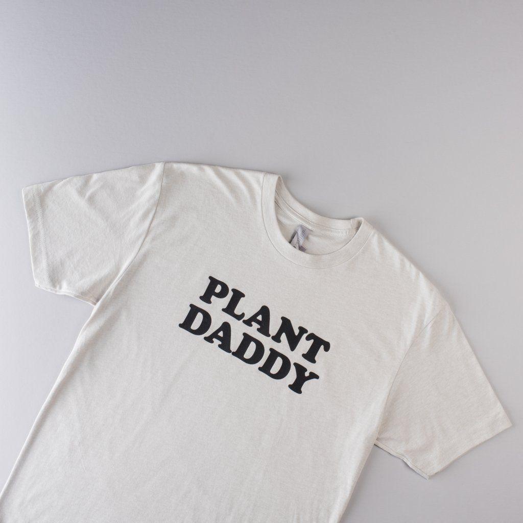 76f16526 Plant Daddy Shirt | Tees | Shirts, Daddy, Plants