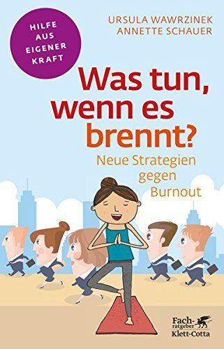 Was tun, wenn es brennt?: Neue Strategien gegen Burnout (... https://www.amazon.de/dp/3608860398/ref=cm_sw_r_pi_dp_x_qaVbzb3HP7N6W