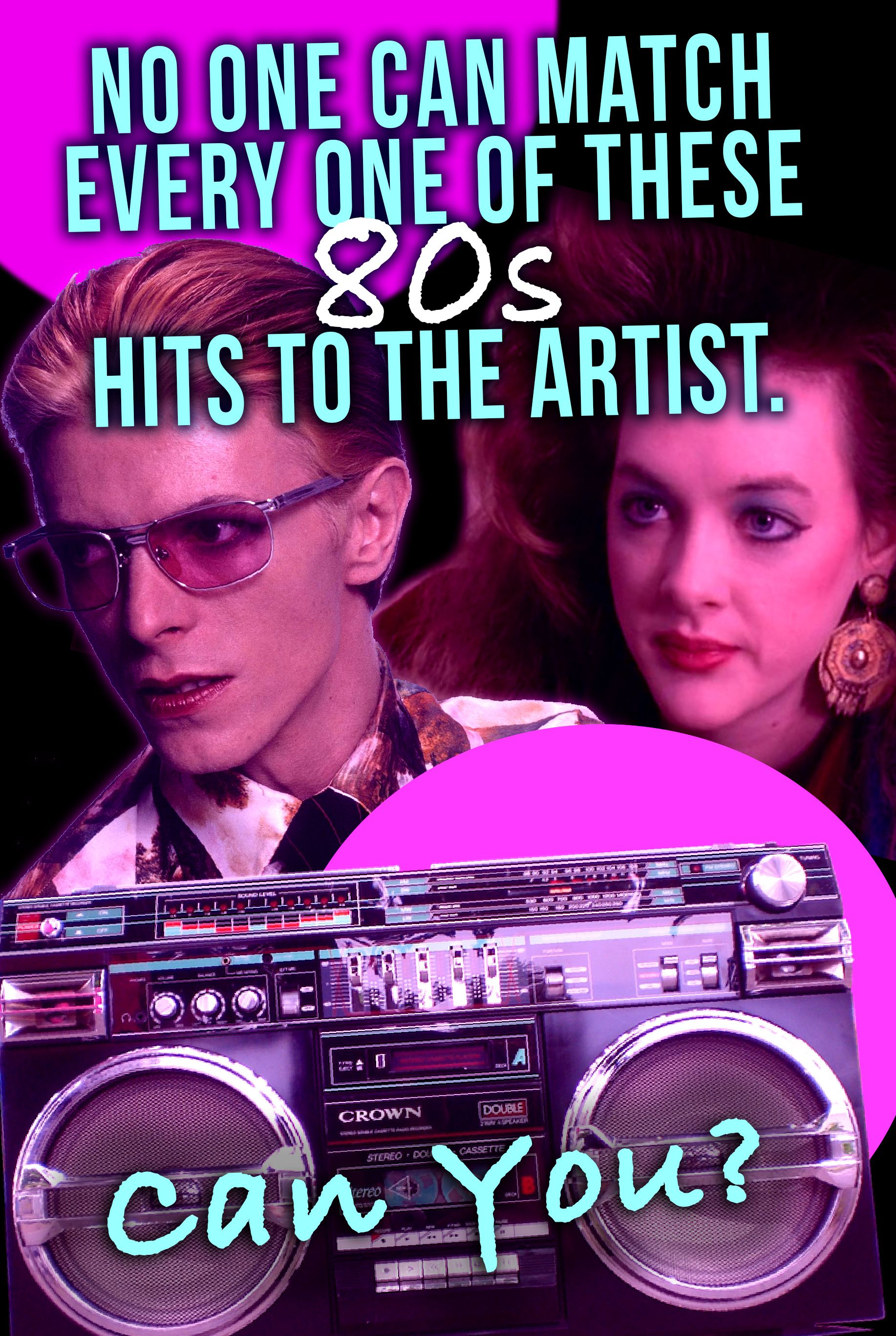 Quiz: No One Can Match Every One Of These 80s Hits To The