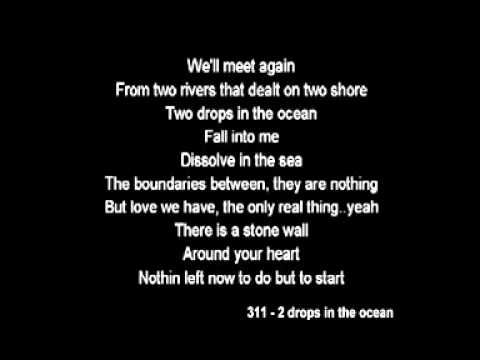 311 Two Drops In The Ocean With Lyric With Images Drops In
