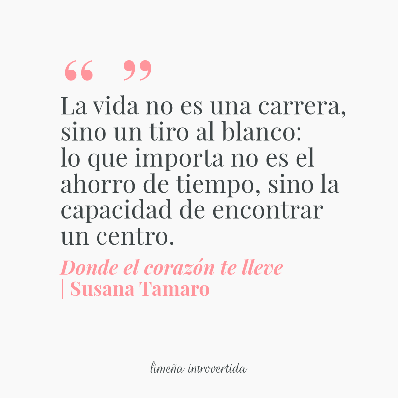 Quotes De Donde El Corazón Te Lleve De Susana Tamaro