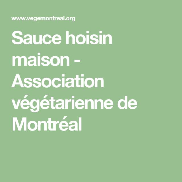 Sauce hoisin maison - Association végétarienne de Montréal ...