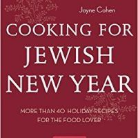 Cooking for jewish new year more than 40 holiday recipes for the cooking for jewish new year more than 40 holiday recipes for the food lover by forumfinder Image collections