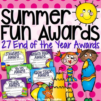 End Of The Year Awards Summer Fun Theme Fun Awards Classroom