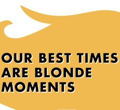 Blondes Have More Fun Tumblr Google Search Blondes Actually Do