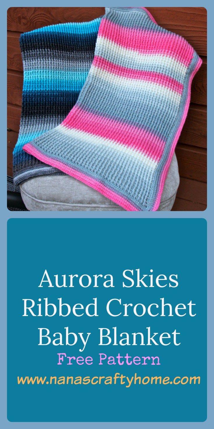 Aurora skies ribbed crochet baby blanket brand or logo aurora skies ribbed crochet baby blanket free pattern with tutorials bankloansurffo Choice Image