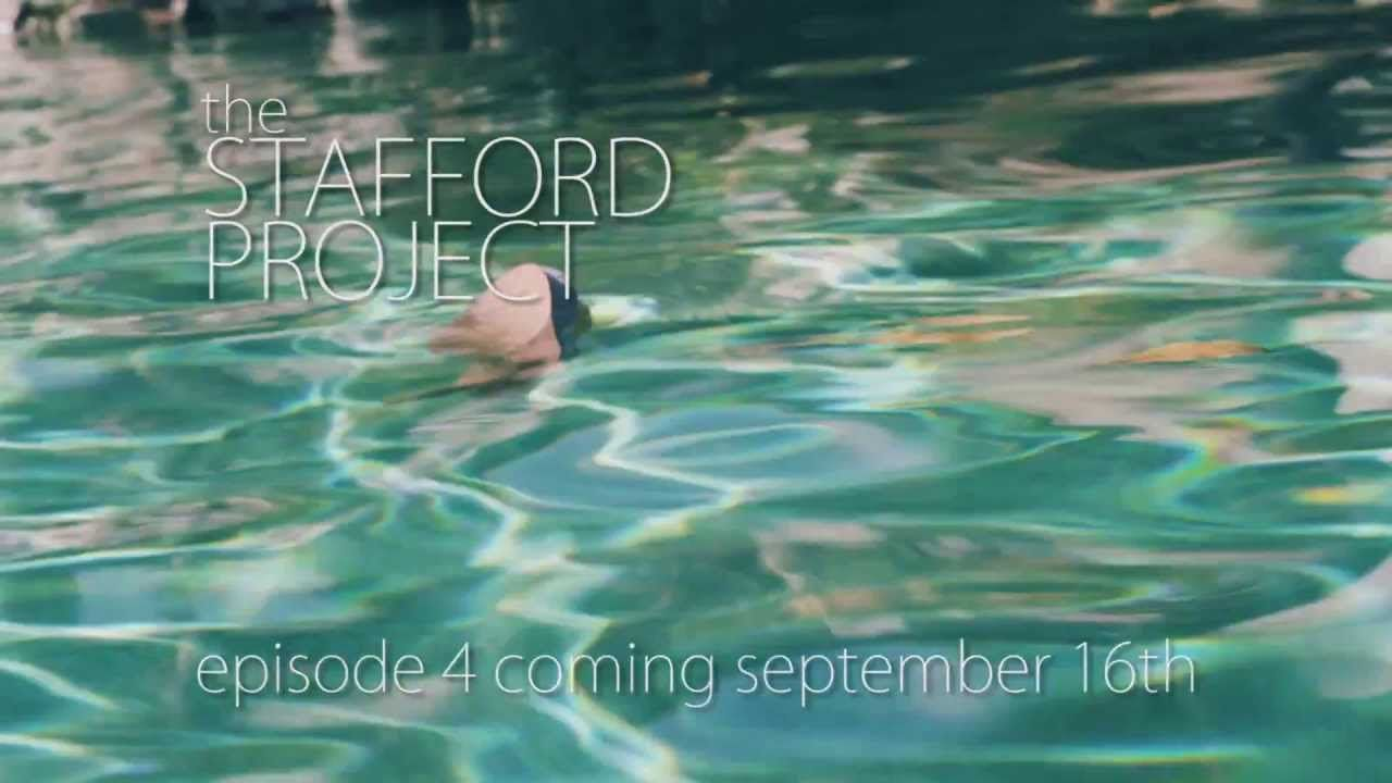 The Stafford Project -- Episode 4 Coming Soon!