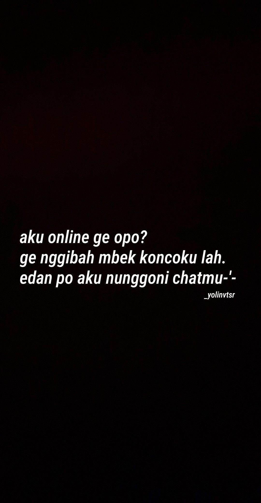 Pin Oleh Watermln Di Quotes Jowo Kutipan Humor Kata Kata