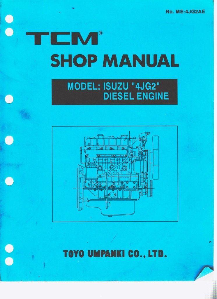 tcm forklift service manual isuzu diesel engine 4jg2 motor isuzu rh pinterest nz TCM Forklift Fhg TCM Forklift Fhg