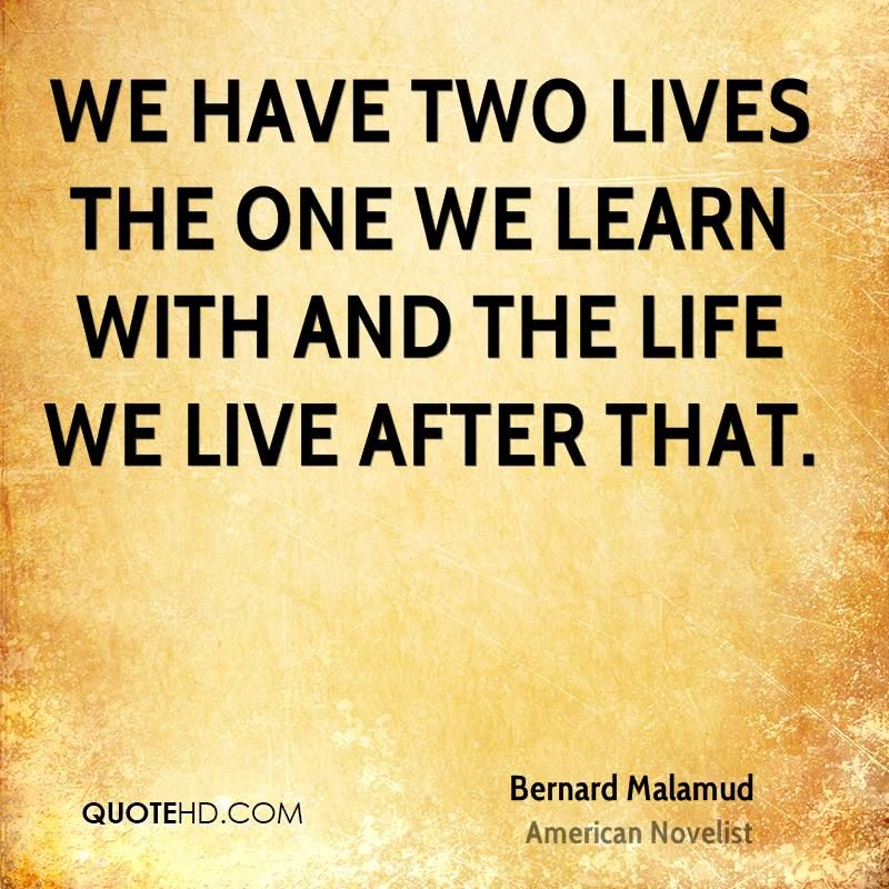 More Bernard Malamud Quotes on www.quotehd.com