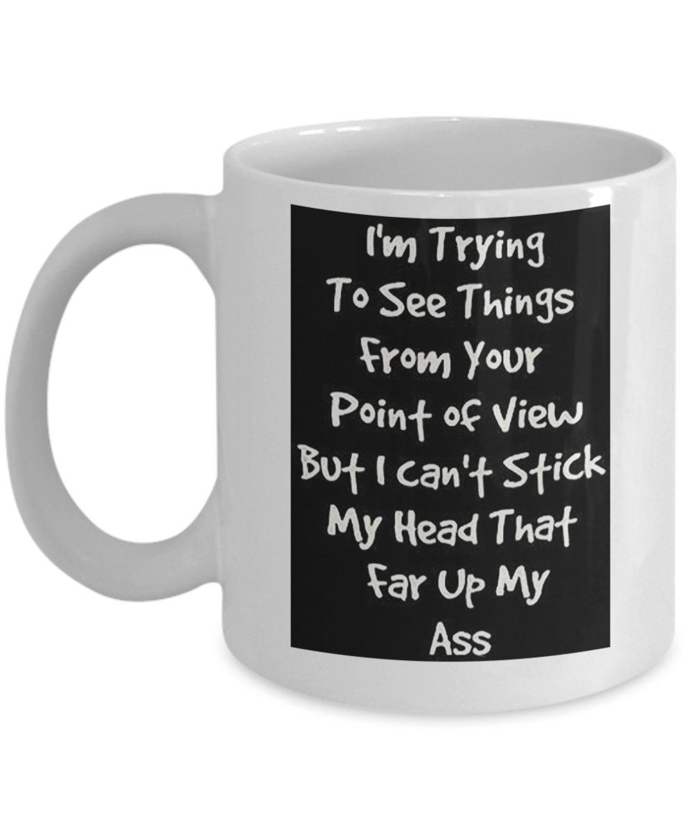 Point Of View Coffee Mug Funny Gift Novelty For Him Her Friend Cup
