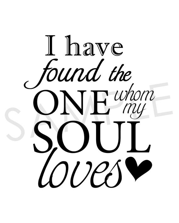 I Have Found The One Whom My Soul Loves Printable Sign