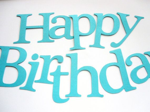 die cut letters happy birthday die cut letters for banner inches tall textured cardstock mariapalito
