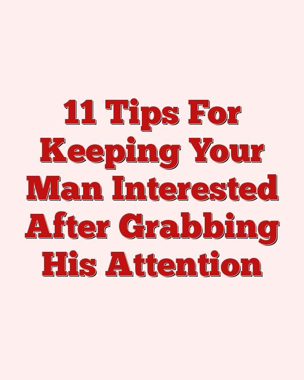 tips to keep your man interested