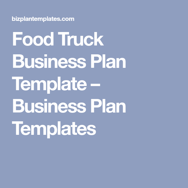 Food truck business plan template business plan templates food food food truck business plan template flashek
