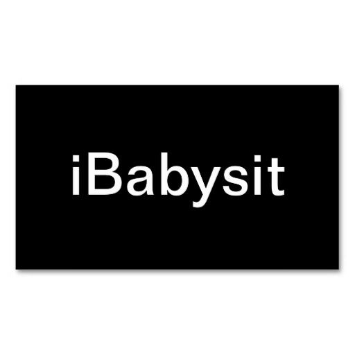 Baby Sitter Business Card Business cards, Business and Babies - another word for babysitter