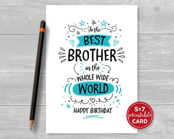 photograph regarding Printable Birthday Cards for Boyfriend called Printable Birthday Card For Brother Toward The by way of